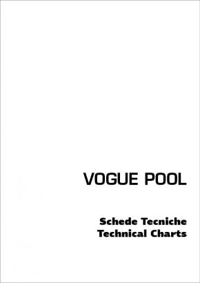 Scheda tecnica Vogue Pool
